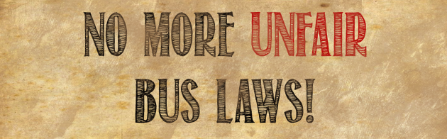 No More UnFair Bus Laws